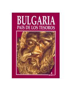 Bulgaria - Pais de los Tesoros