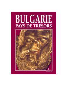 Bulgarie - Pays de Tresors
