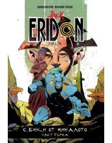 Jack Eridon: Сенки от миналото Част 1